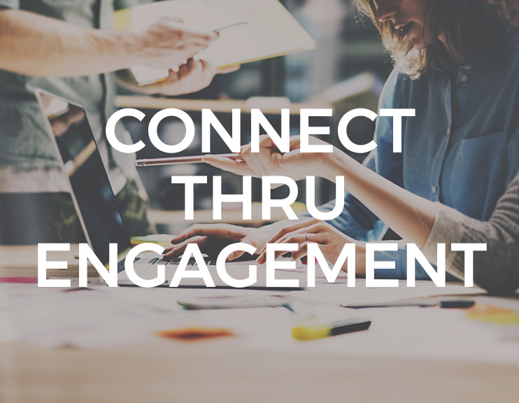 Connect Thru Engagement