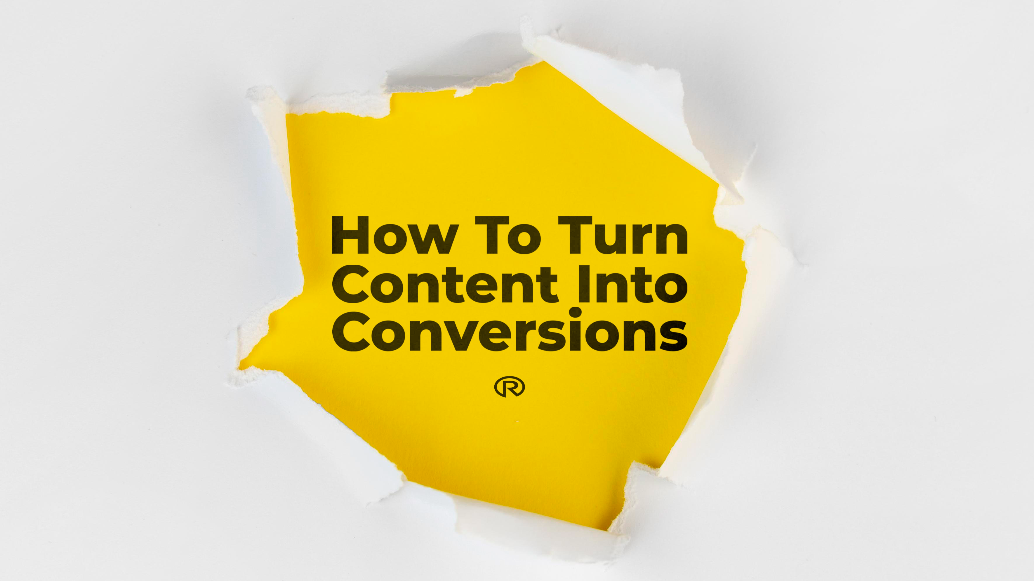 How To Turn Content Into Conversions (Content Marketing Strategies)